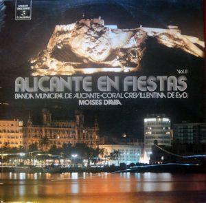 LP Alicante en Fiestas, volumen II (1974). Banda Municipal de Alicante con la Coral Crevillentina, bajo la direción de M. Davia